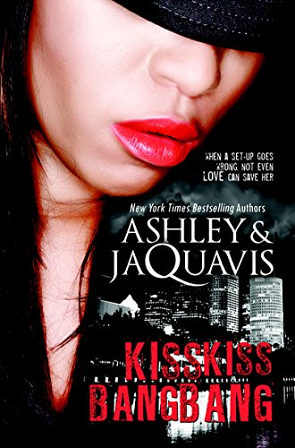 Kiss kiss bang bang kindle edition by ashley jaquavis kiss kiss bang bang by ashley jaquavis fandeluxe Images
