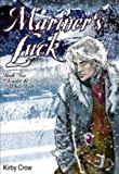 """""""Mariner's Luck Scarlet and the White Wolf Book Two"""" av Kirby Crow"""