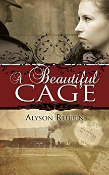 A Beautiful Cage by [Reuben, Alyson]