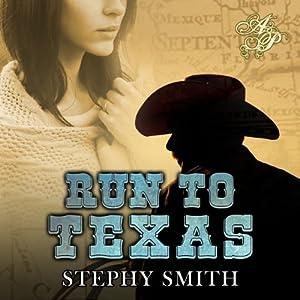 Run to Texas Audiobook