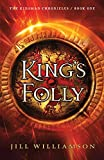 King's Folly (The Kinsman Chronicles)
