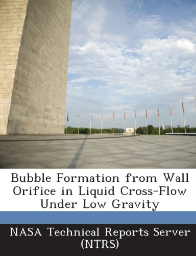 (Bubble Formation from Wall Orifice in Liquid Cross-Flow Under Low Gravity)