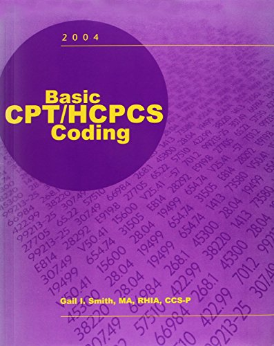 Basic CPT/HCPCS Coding, 2004 (Without Answers)