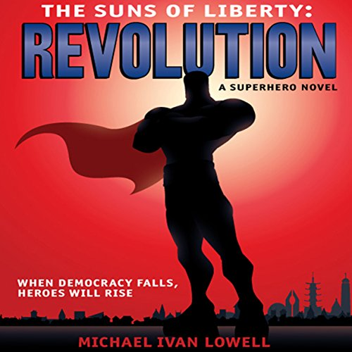 The Suns of Liberty: Revolution