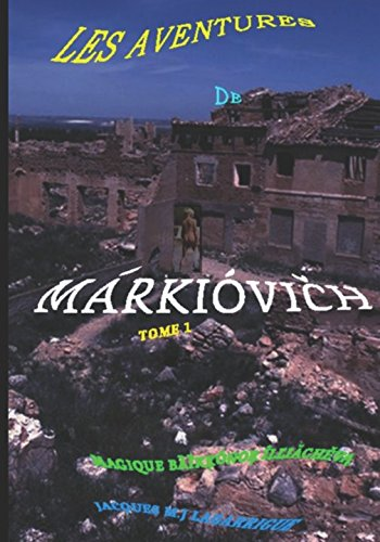 LES AVENTURES DE MÁRKIÓVIČH: MAGIQUE BȀȈKĶÓNOŖ ÍLĽIĂCHĚVĄ Broché – 19 mars 2018 AFNIL 2953740821