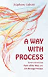 A Way with Process, Stephano Sabetti, 0937725226