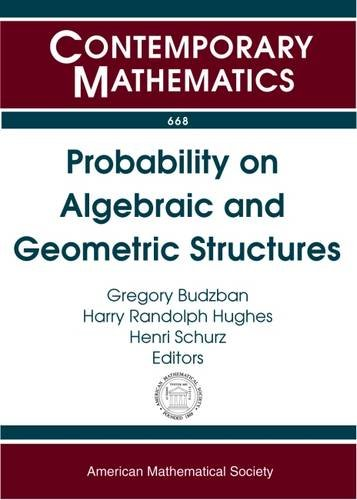 Probability on Algebraic and Geometric Structures: International Research Conference in Honor of Philip Feinsilver, Salahp-eldin A. Mohammed, and ... Illinois (Contemporary Mathematics)