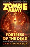 Fortress of the Dead (Zombie Army Book 1)