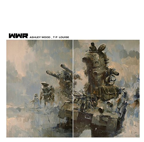 Wood Ashley Robot World War - World War Robot: 215.mm Edition