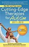Cutting-Edge Therapies for Autism 2010-2011