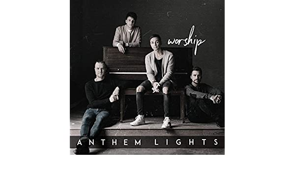 Reckless Love / How He Loves Us by Anthem Lights on Amazon