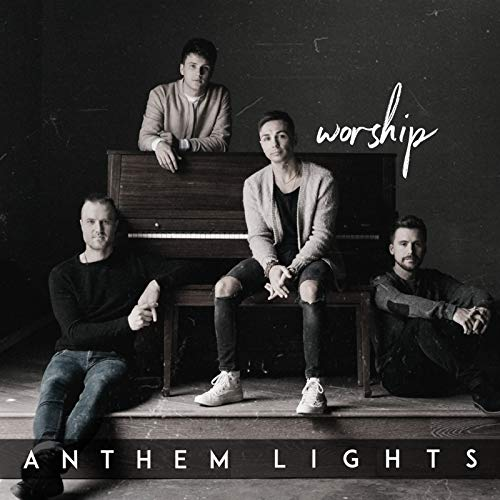 Anthem Lights - Worship (2018)