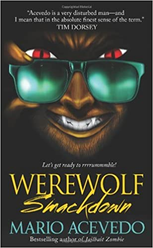 Werewolf Smackdown (Felix Gomez, Book 5)