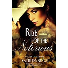 Rise of the Notorious (A Vasser Legacy Novel Book 2)