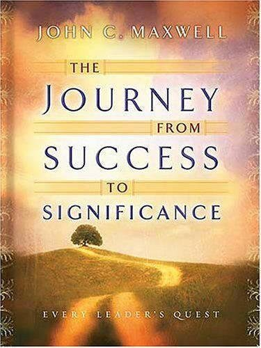 Journey Success Significance Maxwell John