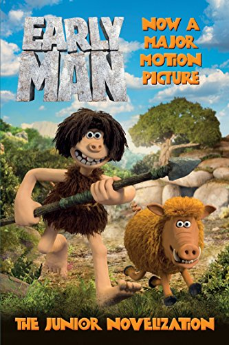 Early Man: The Junior Novelization