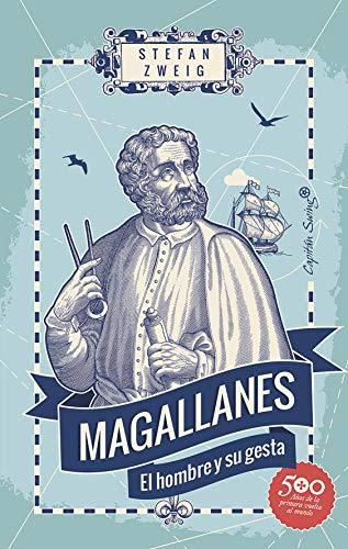Magallanes: El hombre y su gesta (Ensayo) por Stefan Zweig