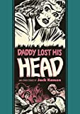Daddy Lost His Head And Other Stories (EC Artists' Library)