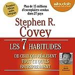 Les 7 habitudes de ceux qui réalisent tout ce qu'ils entreprennent | Stephen R. Covey