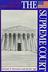 The Supreme Court (Into the Third Century)
