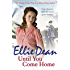 Until You Come Home (The Cliffehaven Series)