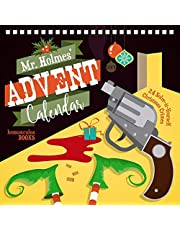 Mr Holmes' Advent Calendar: 24 Solve-it-Yourself Christmas Crimes