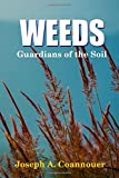 Weeds - Guardians of the Soil
