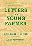 img - for Letters to a Young Farmer: On Food, Farming, and Our Future book / textbook / text book