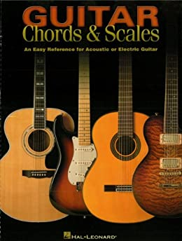 guitar chords scales an easy reference for acoustic or electric guitar kindle edition by. Black Bedroom Furniture Sets. Home Design Ideas