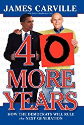 40 More Years: How the Democrats Will Rule the Next Generation
