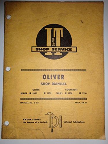 Oliver & Cockshutt 2050 & 2150 Tractor I&T Service Repair Shop Manual O-22