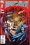 Superman Batman Vs Vampires Werewolves #1 Of(6)