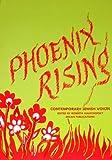 Phoenix Rising, Roberta Kalechofsky and Menke Katz, 0916288110