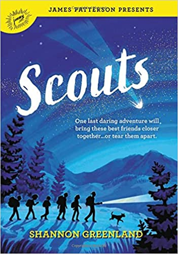 Scouts: Shannon Greenland, James Patterson: 9780316524780: Amazon