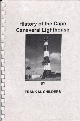 History of the Cape Canaveral (Cape Canaveral Lighthouse)