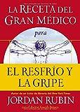 img - for La receta del Gran M dico para el resfr o y la gripe (Spanish Edition) book / textbook / text book
