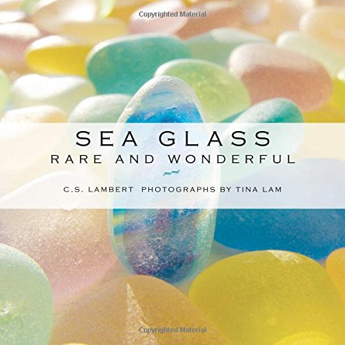 Sea Glass: Rare and Wonderful ()
