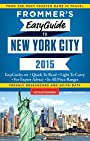 Frommer's EasyGuide to New York City 2015 (Easy Guides)