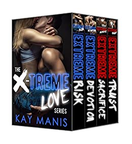 X-Treme Love Series (Books 1-4) by [Manis, Kay]