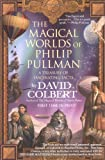 The Magical Worlds of Philip Pullman, David Colbert, 0425207900