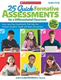 img - for 25 Quick Formative Assessments for a Differentiated Classroom book / textbook / text book