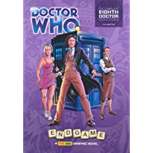 """""""Doctor Who"""": Endgame: Vol. 1: The Complete Eighth Doctor Comic Strips"""