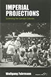 "BOOKS RECEIVED: Wolfgang Fuhrmann, ""Imperial Projections: Screening the German Colonies"" (Berghahn Books, 2017)"