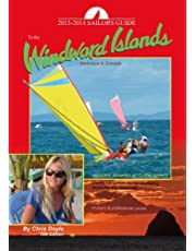 Sailors Guide to the Windward Islands 2013-2014: Martinique to Grenada