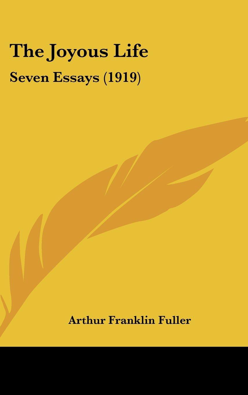 Download The Joyous Life: Seven Essays (1919) PDF