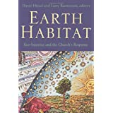 Earth Habitat: Eco-injustice and the Church's Response