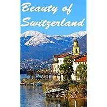 Beauty of Switzerland 1