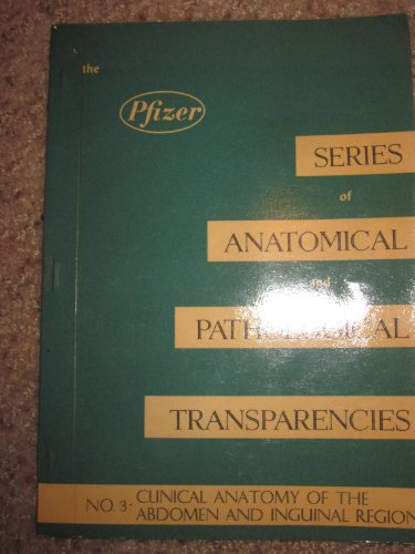 pfizer-series-of-anatomical-and-pathological-transparencies-no-3-clinical-anatomy-of-the-abdomen-and