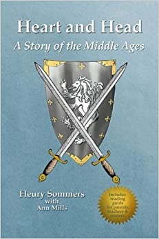 Heart and Head: A Story of the Middle Ages by Fleury Mills Sommers (2014-10-14)