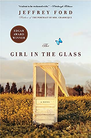 The Girl In The Glass By Jeffrey Ford